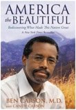 America the Beautiful: Rediscovering What Made This Nation Great by Ben Carson