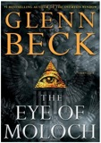 The Eye of Moloch by Glenn Beck